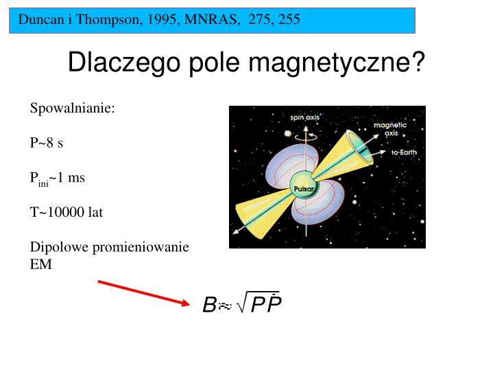 Duncan i Thompson, 1995, MNRAS,  275, 255