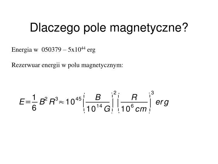 Dlaczego pole magnetyczne?