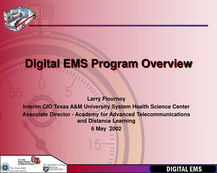 Digital ems program overview