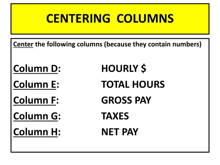 CENTERING  COLUMNS