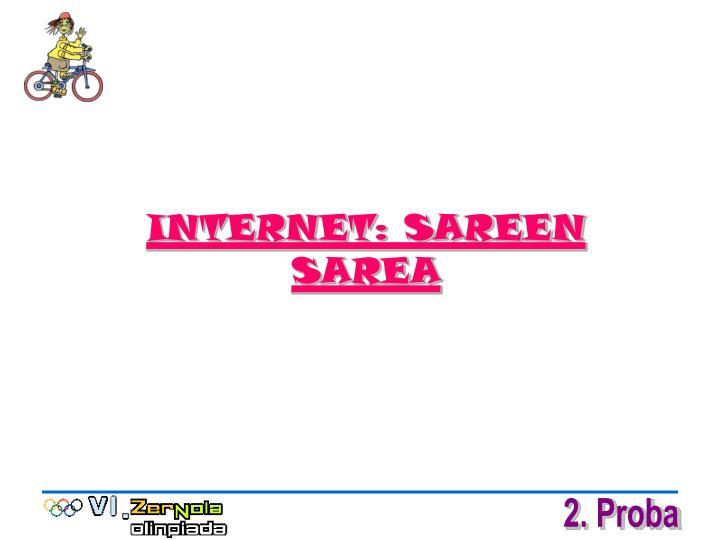 INTERNET: SAREEN SAREA