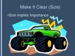 make it clear size