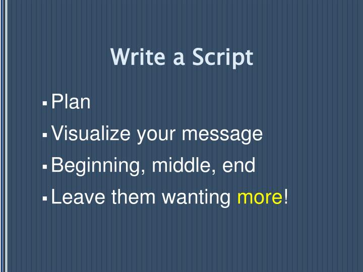 Write a Script