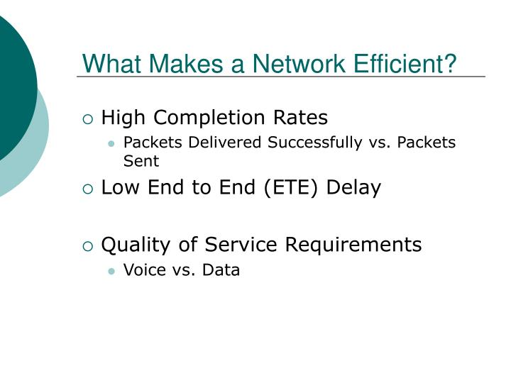 What Makes a Network Efficient?