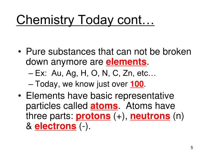 Chemistry Today cont…