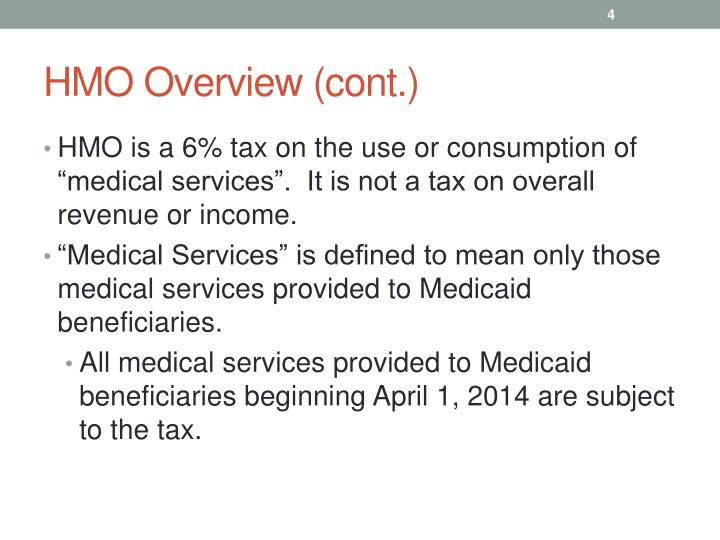 HMO Overview (cont.)