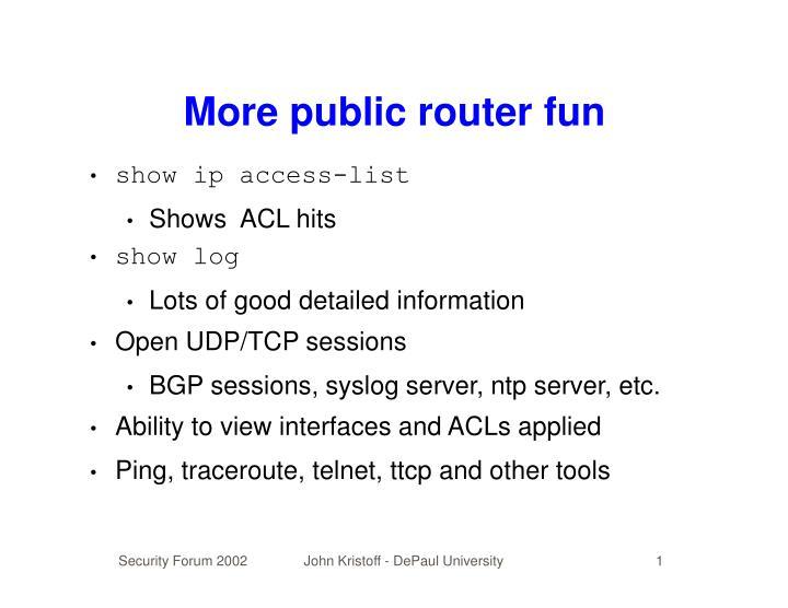More public router fun