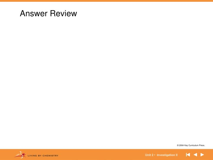 Answer Review