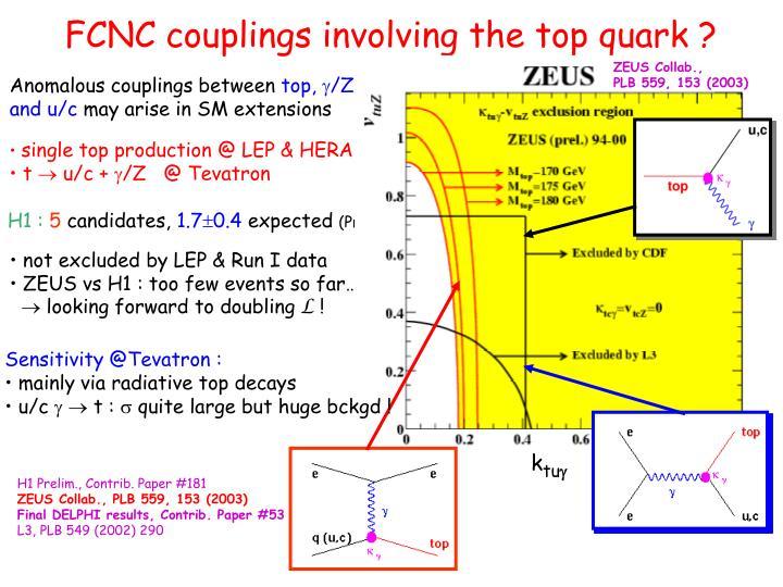 FCNC couplings involving the top quark ?