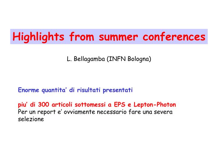 Highlights from summer conferences