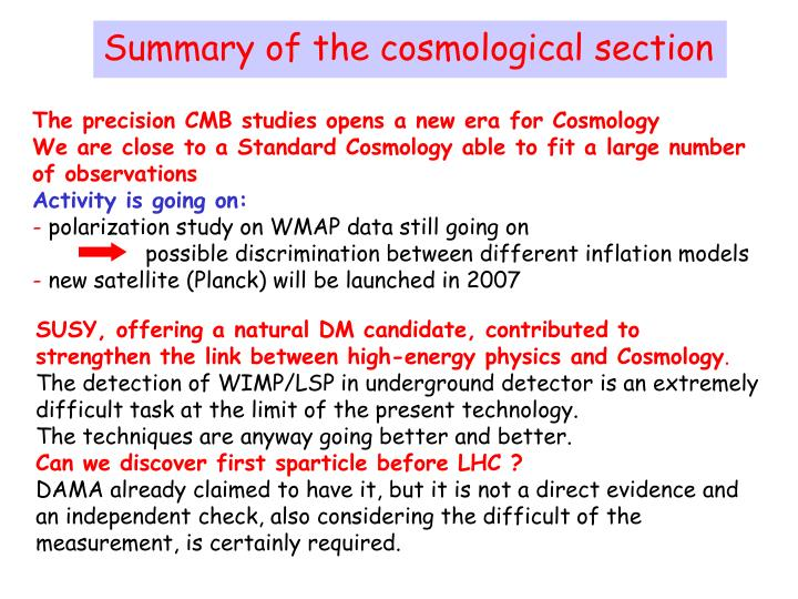 Summary of the cosmological section