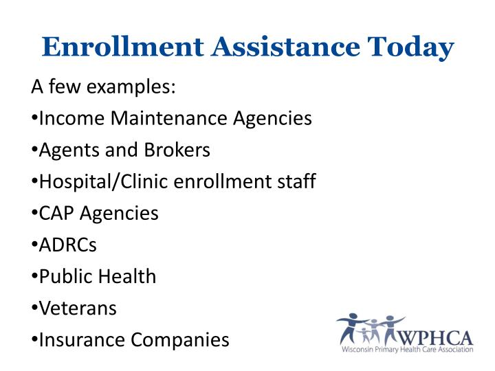 Enrollment Assistance Today