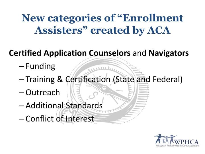 "New categories of ""Enrollment Assisters"" created by ACA"