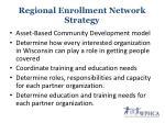 regional enrollment network strategy