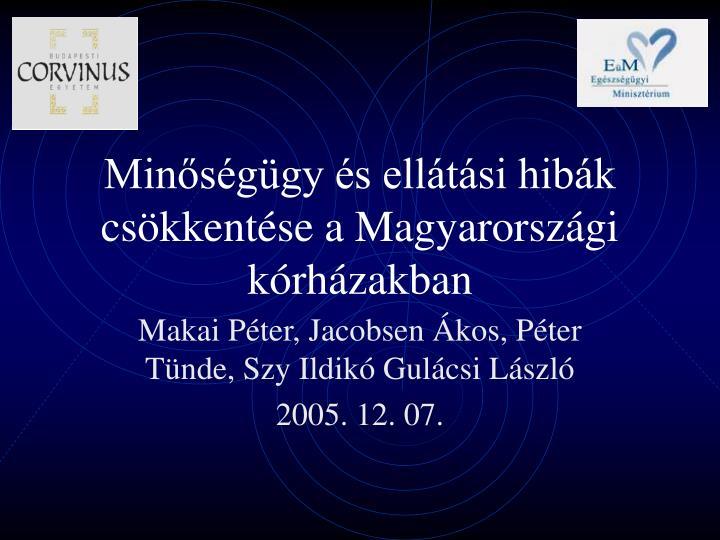 Minőségügy és ellátási hibák csökkentése a Magyarországi kórházakban