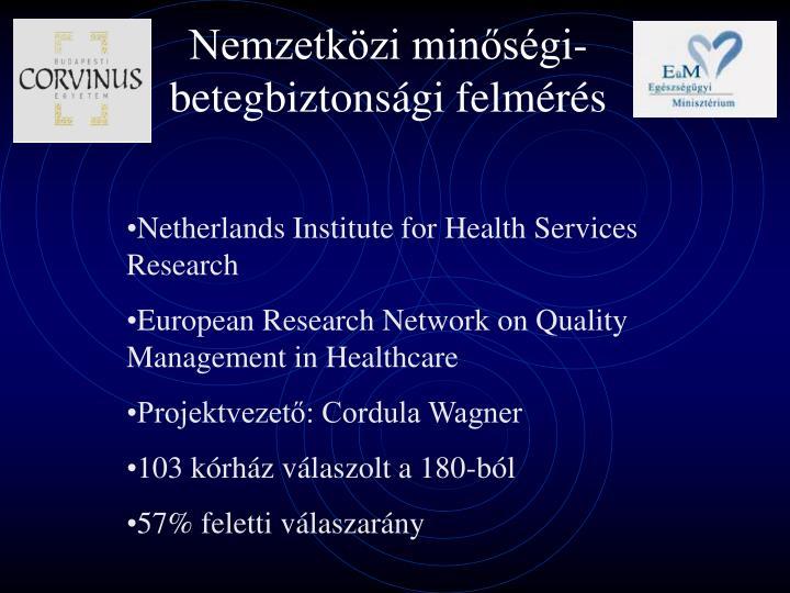 Nemzetközi minőségi-betegbiztonsági felmérés