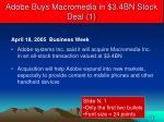 adobe buys macromedia in 3 4bn stock deal 1