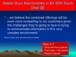 adobe buys macromedia in 3 4bn stock deal 2
