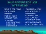 save report for job interviews