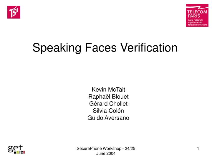 Speaking faces verification