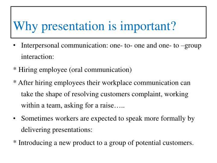 Why presentation is important