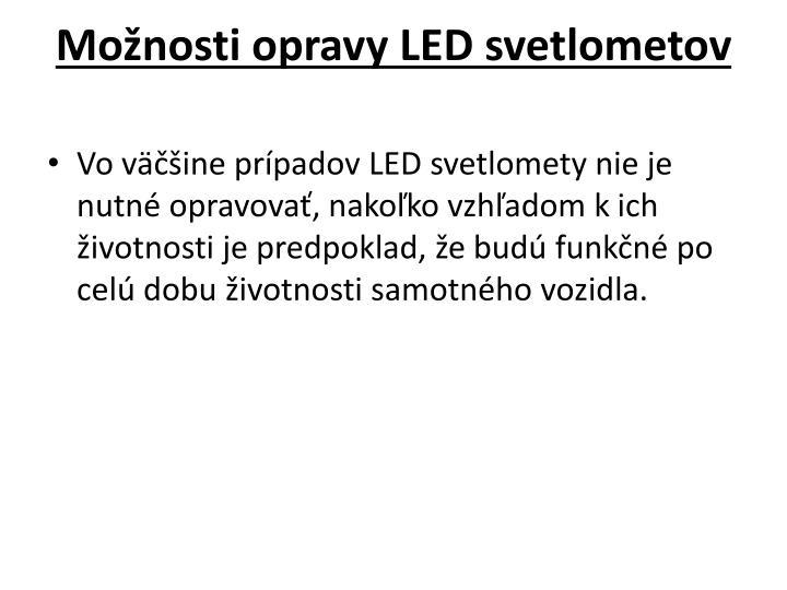 Možnosti opravy LED svetlometov