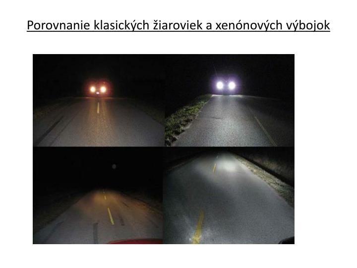 Porovnanie klasických žiaroviek a xenónových výbojok