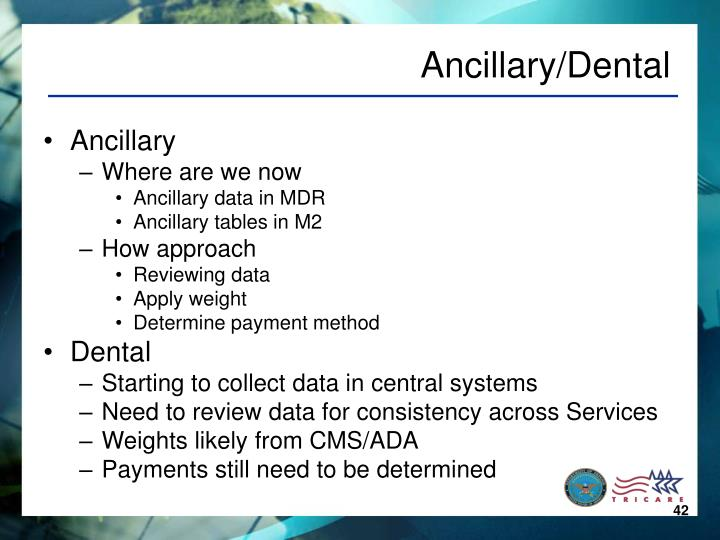 Ancillary/Dental