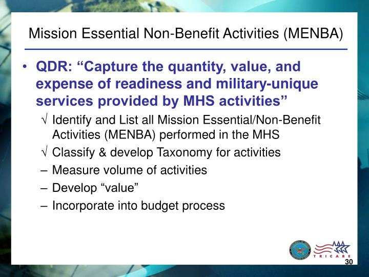 Mission Essential Non-Benefit Activities (MENBA)