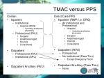 tmac versus pps
