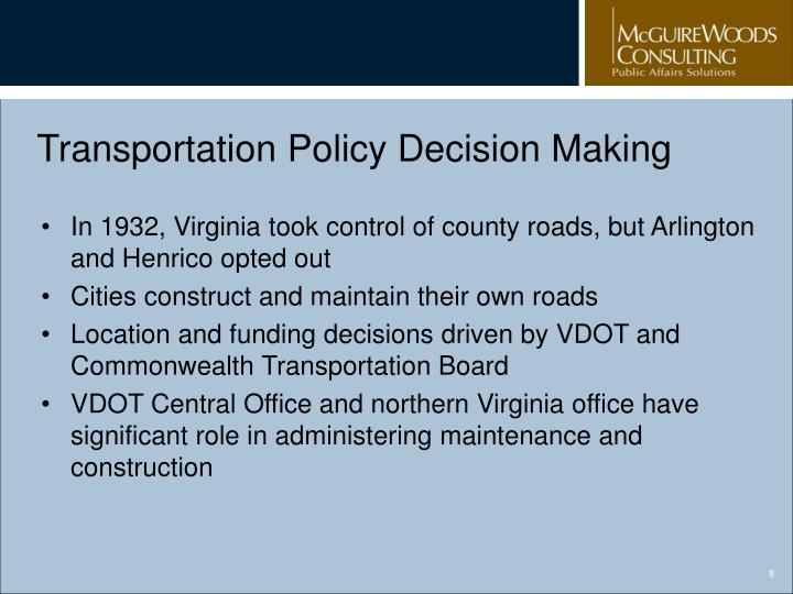 Transportation Policy Decision Making