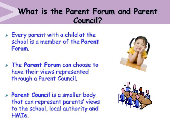 What is the Parent Forum and Parent Council?