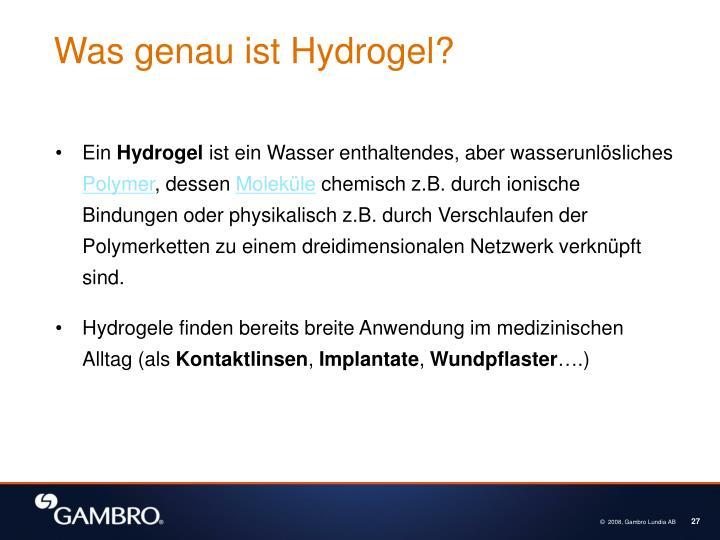 Was genau ist Hydrogel?