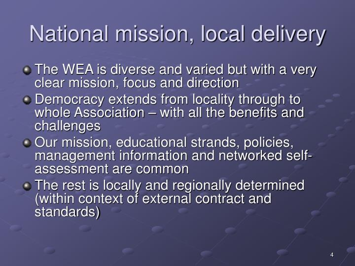 National mission, local delivery