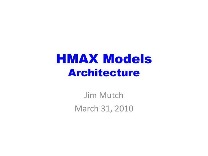 HMAX Models