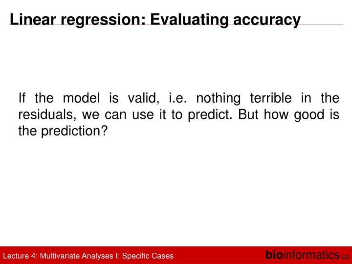 Linear regression: Evaluating accuracy