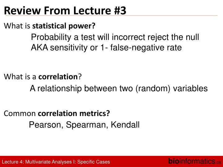 Review From Lecture #3