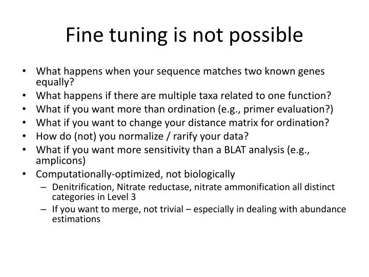 Fine tuning is not possible
