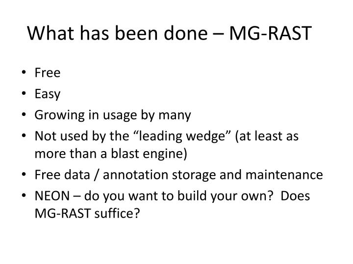 What has been done – MG-RAST