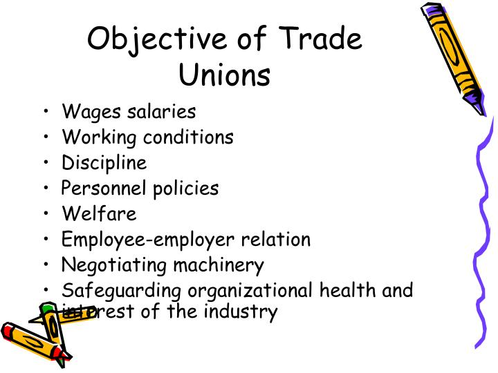understanding the objectives of trade unions 2016-6-24 trade policy objectives turkey's foreign trade policy has been shaped by many instruments for many years including the multilateral agreements of the wto,.