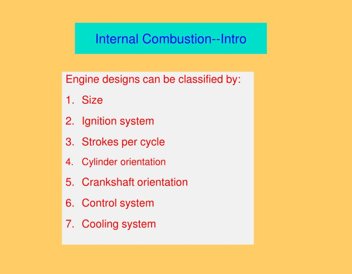 Internal Combustion--Intro