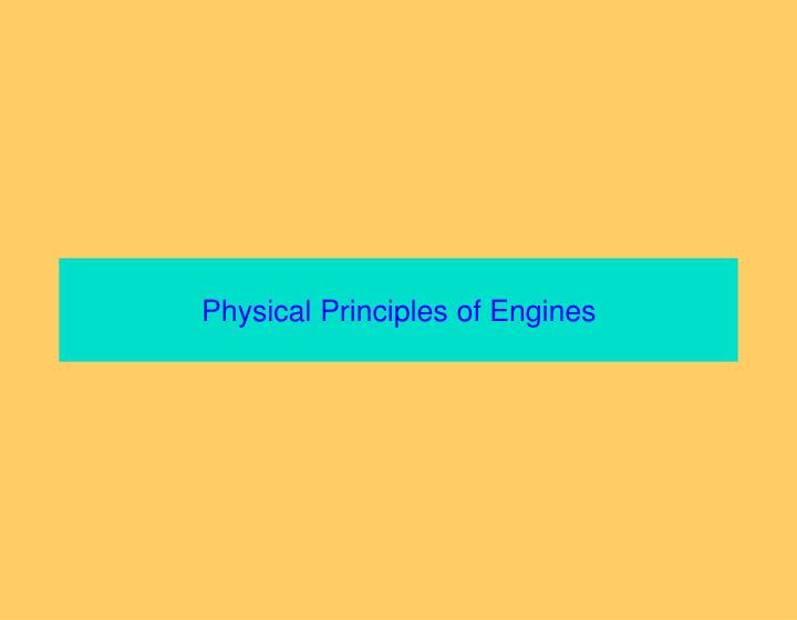 Physical Principles of Engines