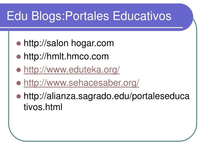 Edu Blogs:Portales Educativos