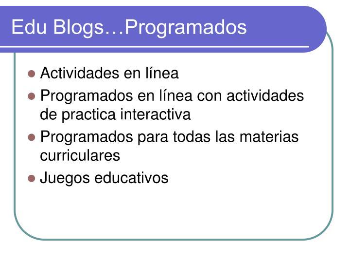 Edu Blogs…Programados