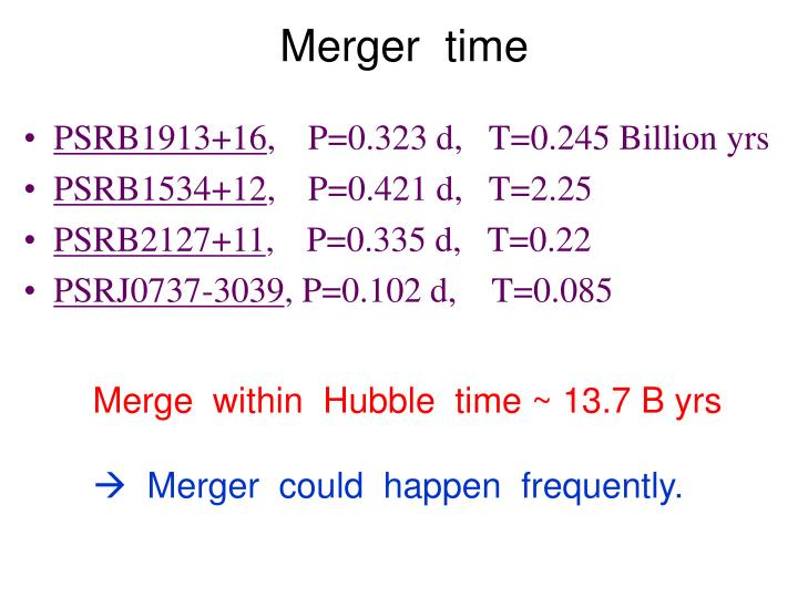 Merger  time