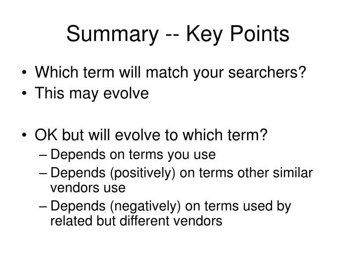 Summary -- Key Points