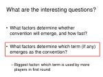 what are the interesting questions2