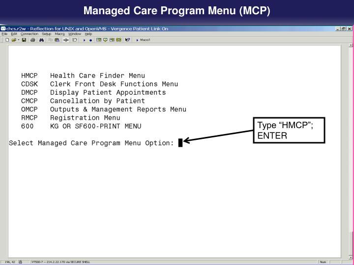 Managed Care Program Menu (MCP)