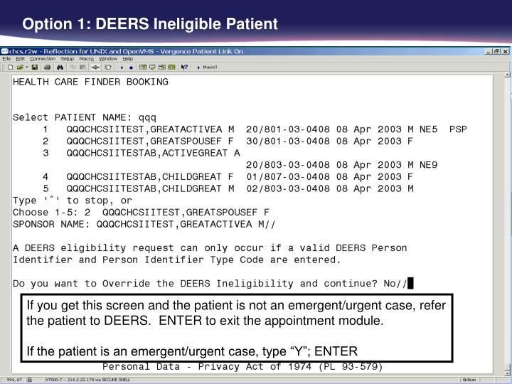 Option 1: DEERS Ineligible Patient