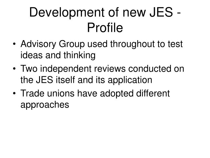 Development of new JES - Profile